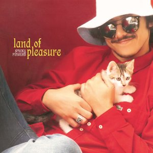 Album of the Week: Land of Pleasure by Sticky Fingers